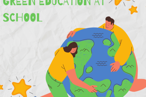 BOOSTING GREEN EDUCATION AT SCHOOL